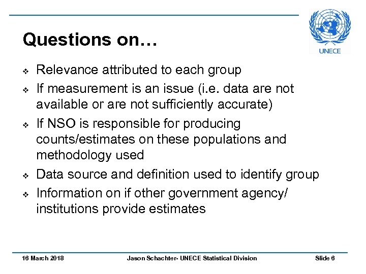 Questions on… v v v Relevance attributed to each group If measurement is an