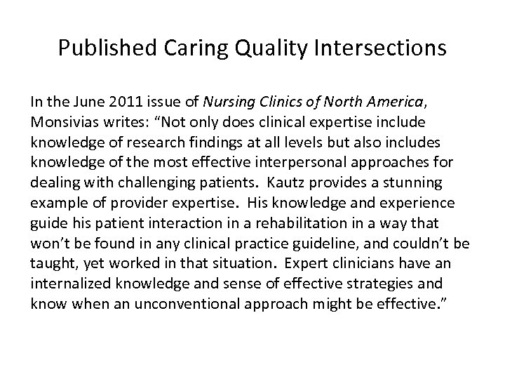 Published Caring Quality Intersections In the June 2011 issue of Nursing Clinics of North