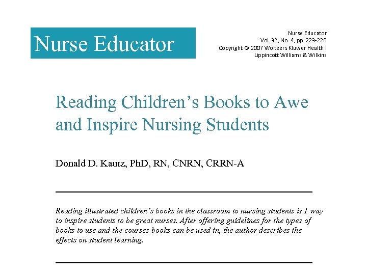 Nurse Educator Vol. 32, No. 4, pp. 223 -226 Copyright © 2007 Wolteers Kluwer