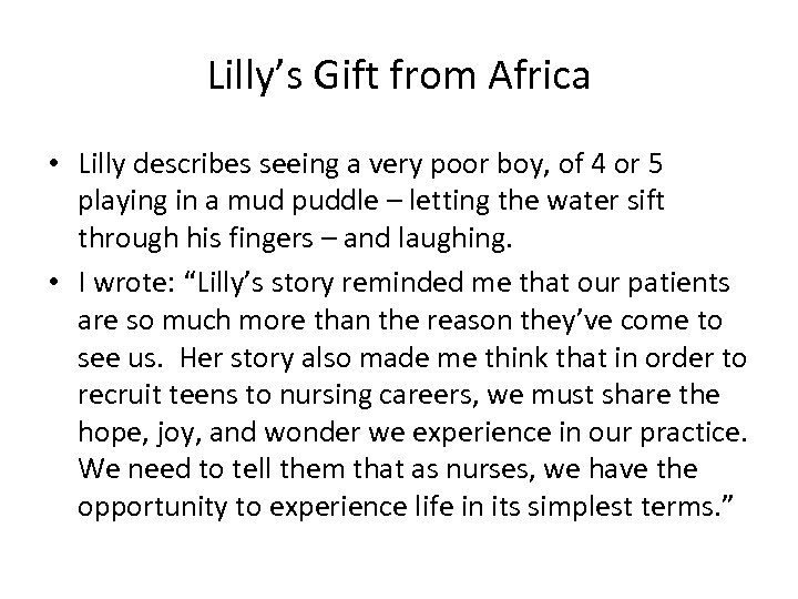 Lilly's Gift from Africa • Lilly describes seeing a very poor boy, of 4