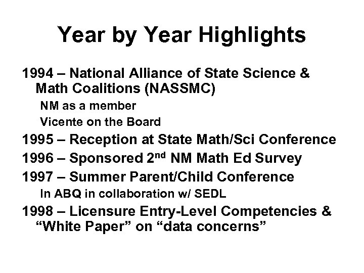 Year by Year Highlights 1994 – National Alliance of State Science & Math Coalitions