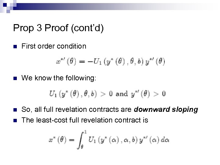 Prop 3 Proof (cont'd) n First order condition n We know the following: n