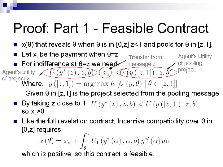 Proof: Part 1 - Feasible Contract n n n x(θ) that reveals θ when