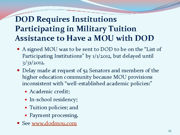 DOD Requires Institutions Participating in Military Tuition Assistance to Have a MOU with DOD
