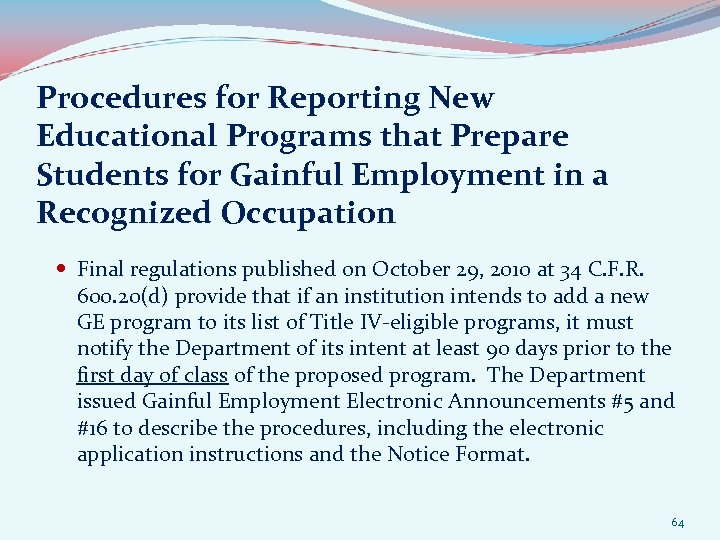 Procedures for Reporting New Educational Programs that Prepare Students for Gainful Employment in a