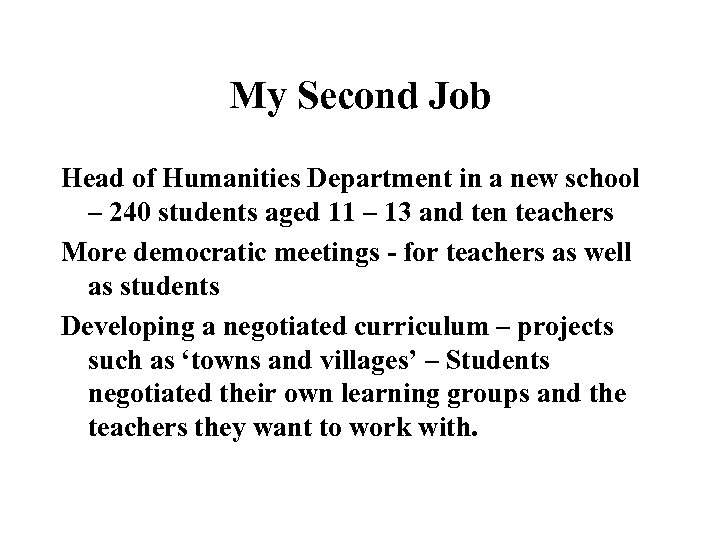 My Second Job Head of Humanities Department in a new school – 240 students