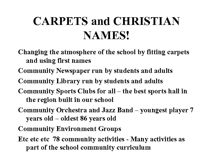 CARPETS and CHRISTIAN NAMES! Changing the atmosphere of the school by fitting carpets and