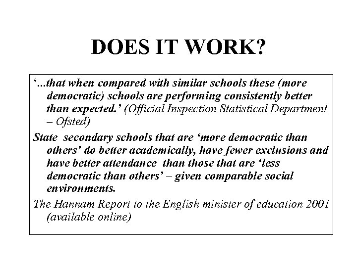 DOES IT WORK? '. . . that when compared with similar schools these (more