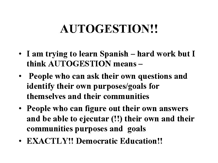 AUTOGESTION!! • I am trying to learn Spanish – hard work but I think