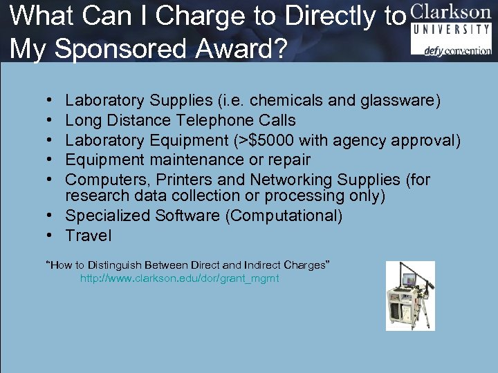 What Can I Charge to Directly to My Sponsored Award? • • • Laboratory