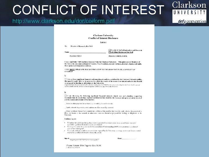 CONFLICT OF INTEREST http: //www. clarkson. edu/dor/coiform. pdf