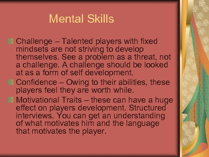 Mental Skills Challenge – Talented players with fixed mindsets are not striving to develop