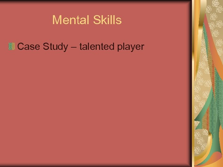 Mental Skills Case Study – talented player