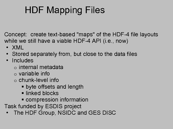 HDF Mapping Files Concept: create text-based