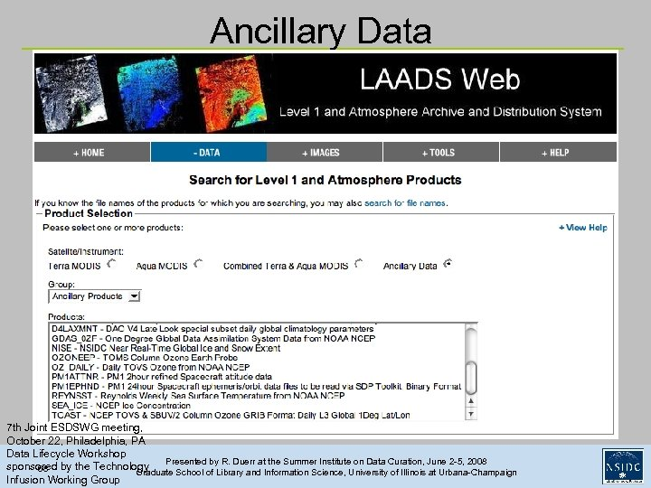 Ancillary Data 7 th Joint ESDSWG meeting, October 22, Philadelphia, PA Data Lifecycle Workshop