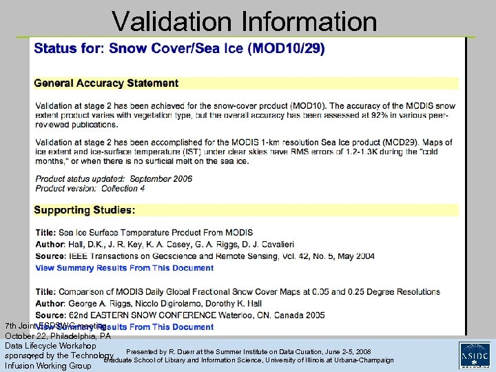 Validation Information 7 th Joint ESDSWG meeting, October 22, Philadelphia, PA Data Lifecycle Workshop