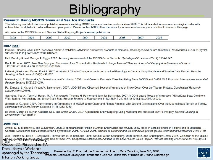 Bibliography 7 th Joint ESDSWG meeting, October 22, Philadelphia, PA Data Lifecycle Workshop Presented