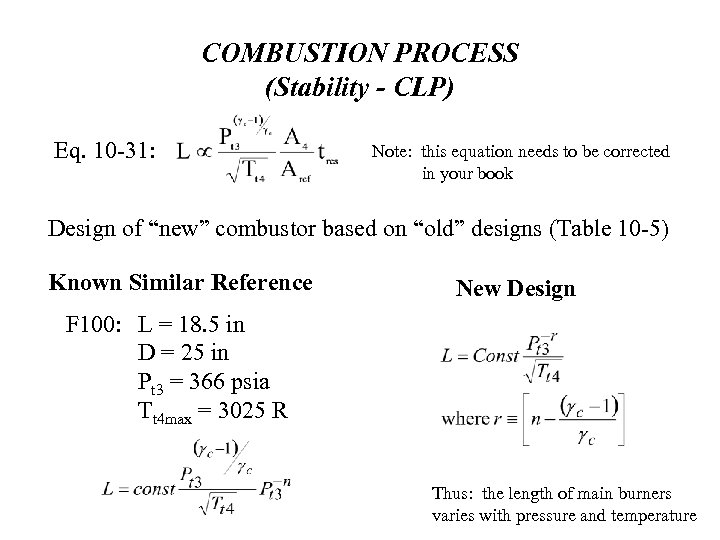 COMBUSTION PROCESS (Stability - CLP) Eq. 10 -31: Note: this equation needs to be