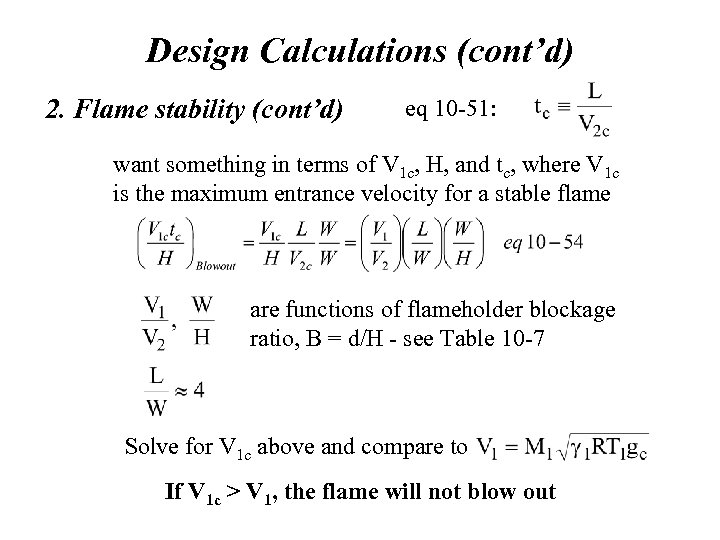 Design Calculations (cont'd) 2. Flame stability (cont'd) eq 10 -51: want something in terms