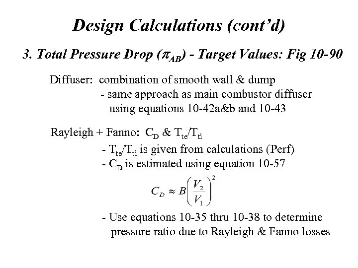 Design Calculations (cont'd) 3. Total Pressure Drop (p. AB) - Target Values: Fig 10