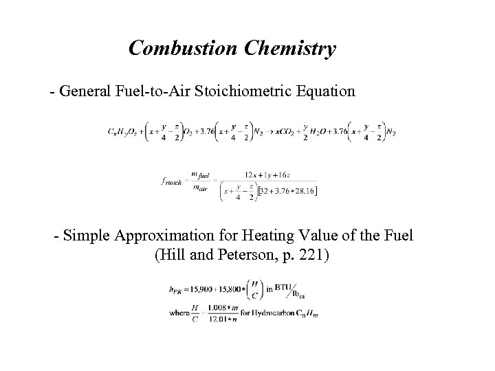 Combustion Chemistry - General Fuel-to-Air Stoichiometric Equation - Simple Approximation for Heating Value of