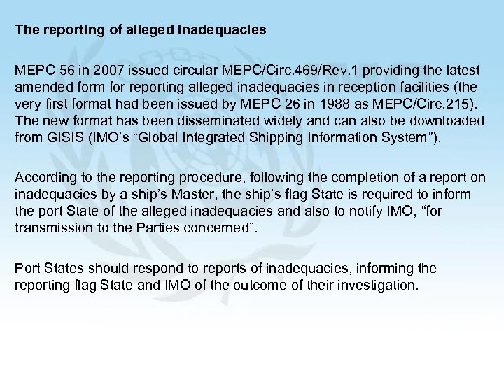 The reporting of alleged inadequacies MEPC 56 in 2007 issued circular MEPC/Circ. 469/Rev. 1