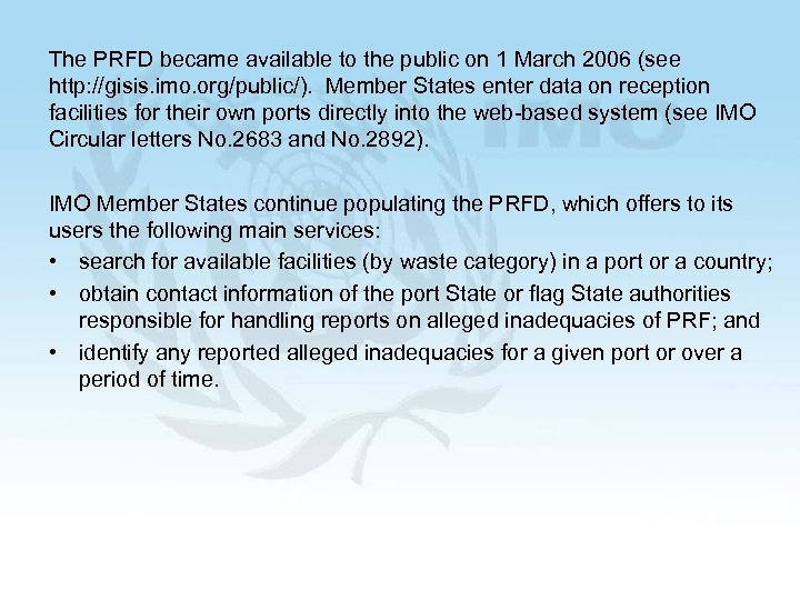The PRFD became available to the public on 1 March 2006 (see http: //gisis.