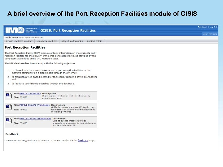 A brief overview of the Port Reception Facilities module of GISIS