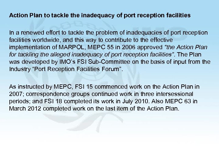 Action Plan to tackle the inadequacy of port reception facilities In a renewed effort