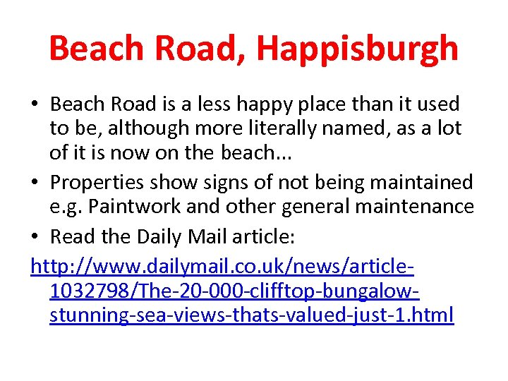 Beach Road, Happisburgh • Beach Road is a less happy place than it used