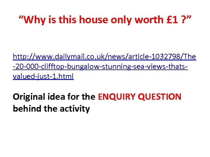 """""""Why is this house only worth £ 1 ? """" http: //www. dailymail. co."""