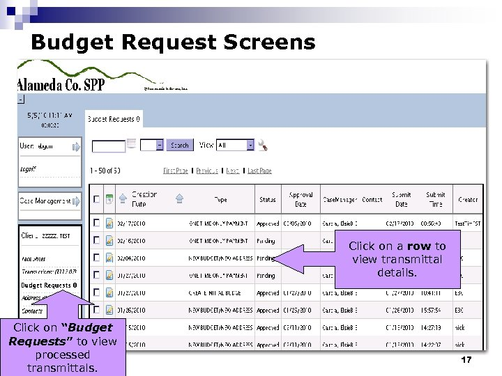 """Budget Request Screens Click on a row to view transmittal details. Click on """"Budget"""