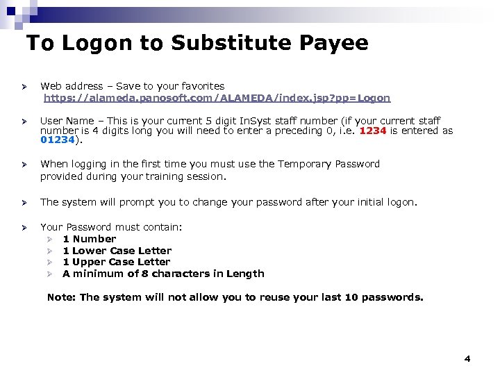 To Logon to Substitute Payee Ø Web address – Save to your favorites https: