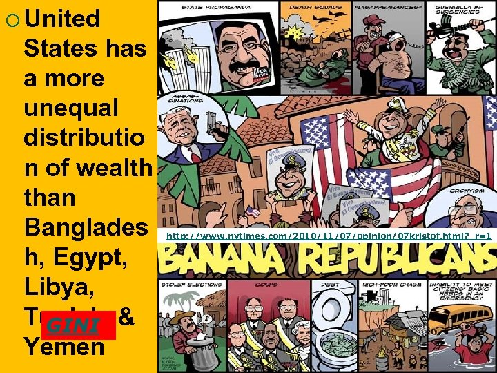 ¡ United States has a more unequal distributio n of wealth than Banglades h,