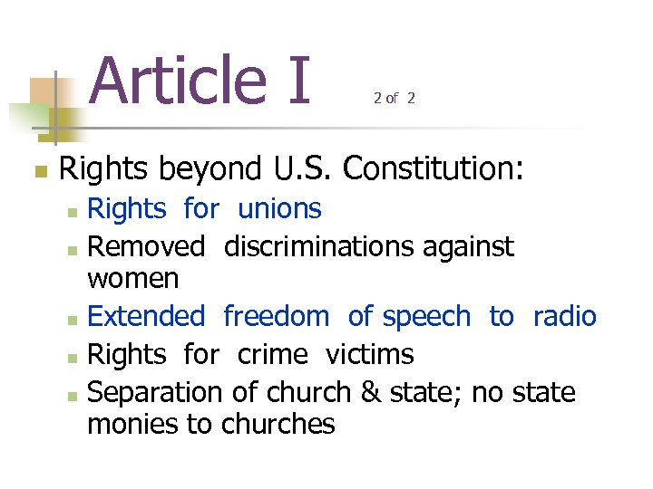 Article I n 2 of 2 Rights beyond U. S. Constitution: Rights for unions