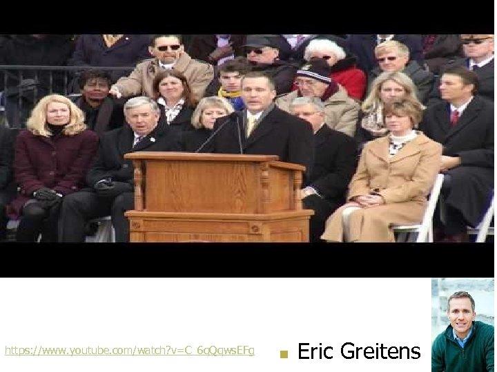 https: //www. youtube. com/watch? v=C_6 q. Qqws. EFg n Eric Greitens