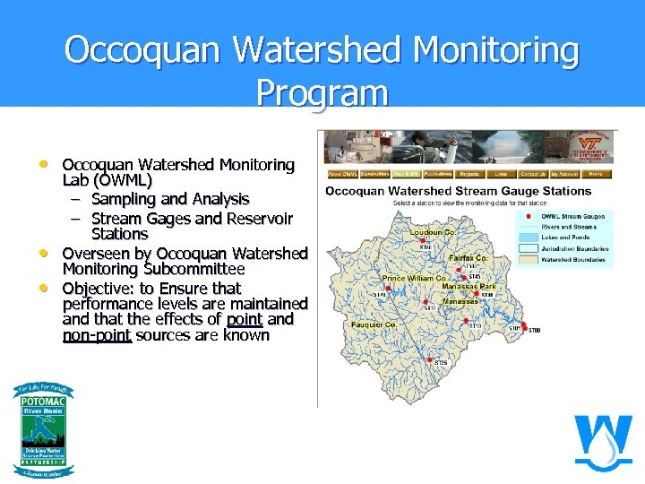 Occoquan Watershed Monitoring Program • Occoquan Watershed Monitoring • • Lab (OWML) – Sampling