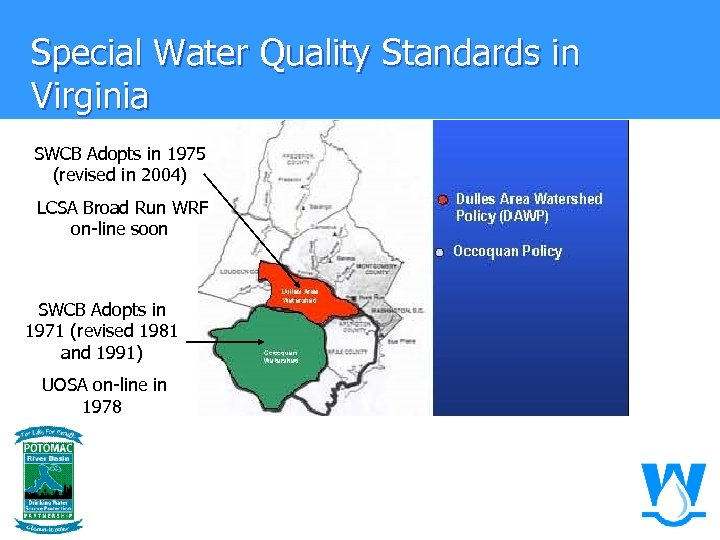 Special Water Quality Standards in Virginia SWCB Adopts in 1975 (revised in 2004) LCSA