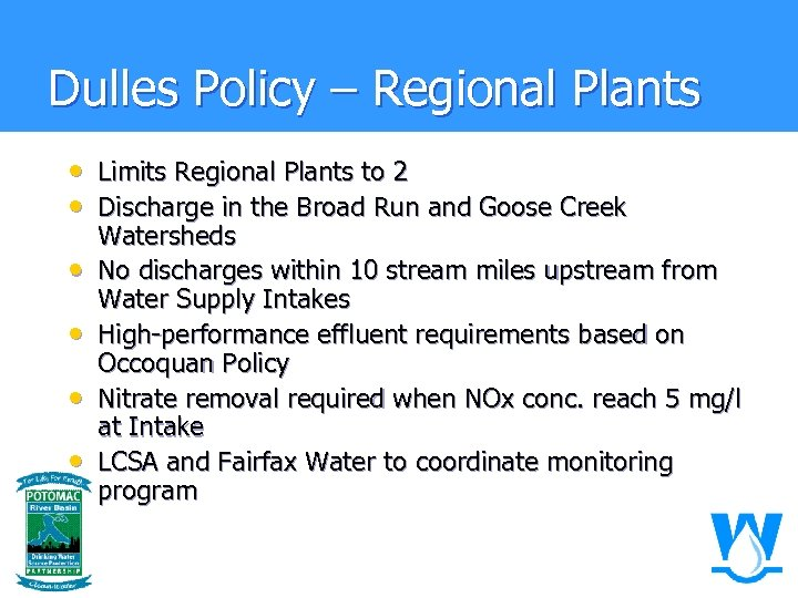 Dulles Policy – Regional Plants • Limits Regional Plants to 2 • Discharge in