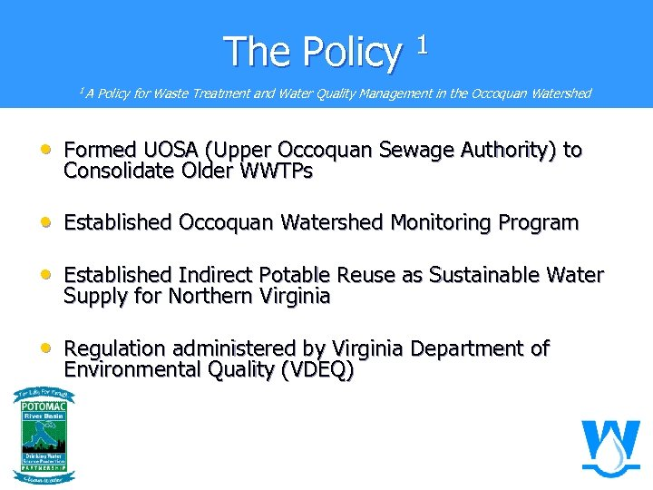 The Policy 1 1 A Policy for Waste Treatment and Water Quality Management in