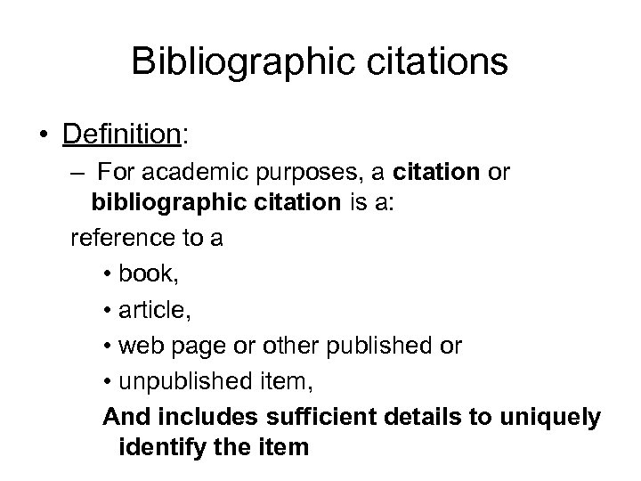 Bibliographic Citations Definition For Academic Purposes