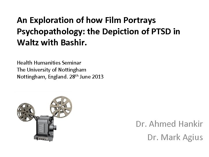 An Exploration of how Film Portrays Psychopathology: the Depiction of PTSD in Waltz with