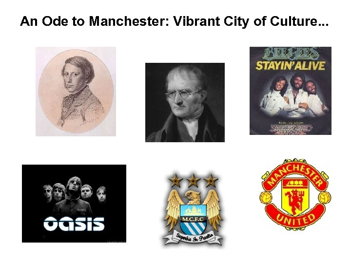 An Ode to Manchester: Vibrant City of Culture. . .
