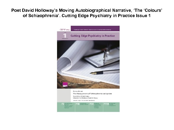 Poet David Holloway's Moving Autobiographical Narrative, 'The 'Colours' of Schizophrenia'. Cutting Edge Psychiatry in