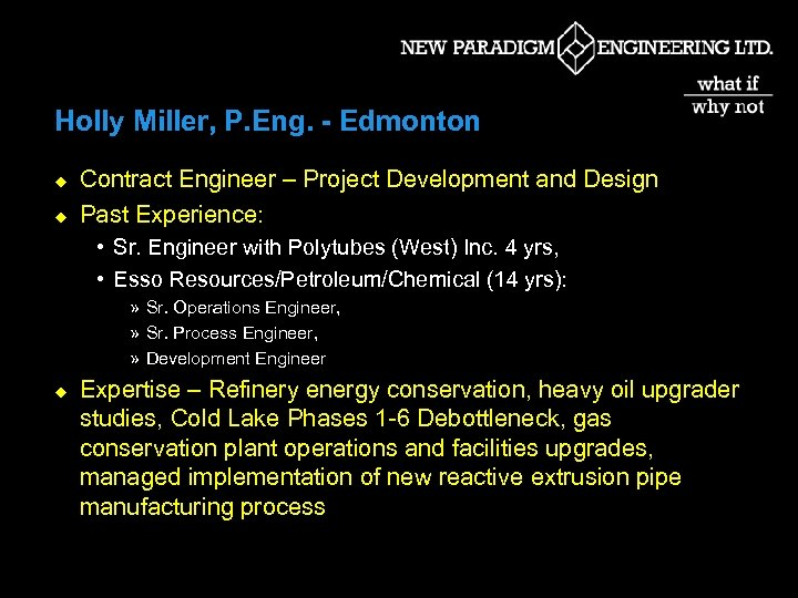 Holly Miller, P. Eng. - Edmonton u u Contract Engineer – Project Development and