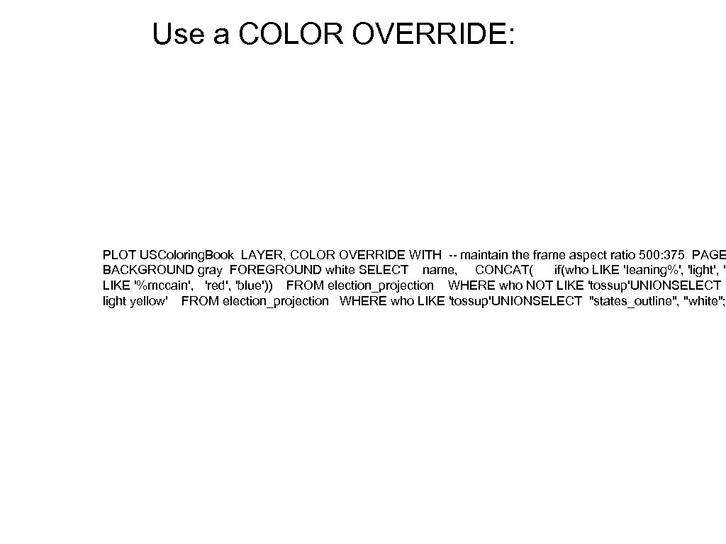 Use a COLOR OVERRIDE: PLOT USColoring. Book LAYER, COLOR OVERRIDE WITH -- maintain the