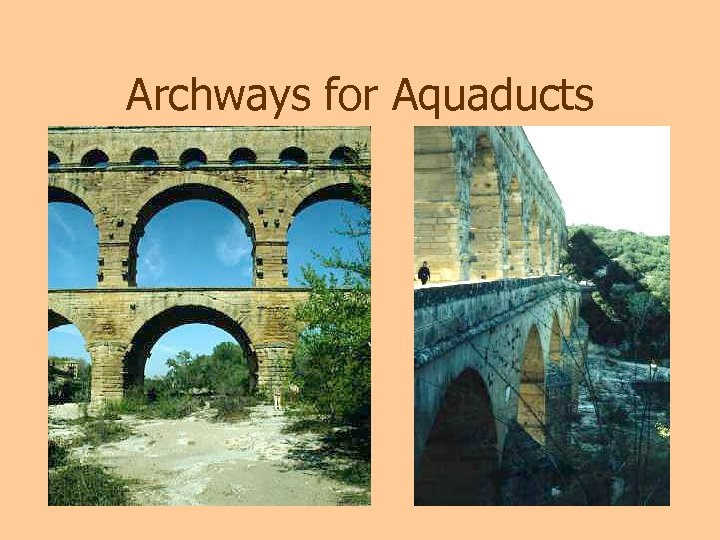Archways for Aquaducts