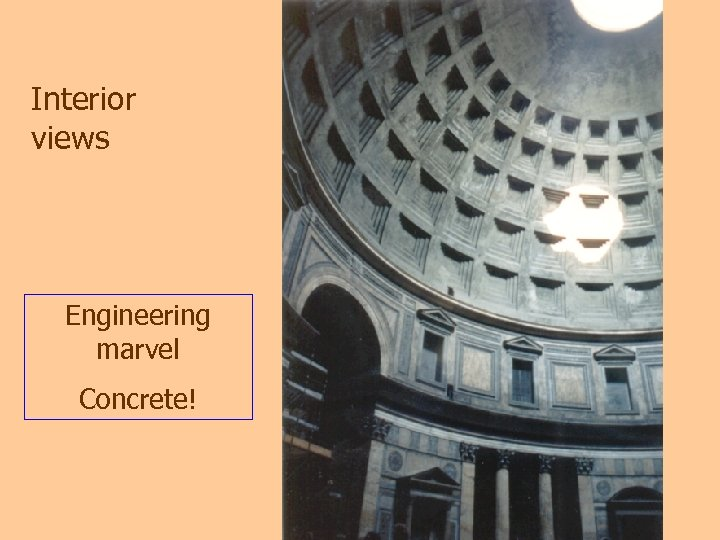Interior views Engineering marvel Concrete!