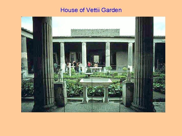 House of Vettii Garden
