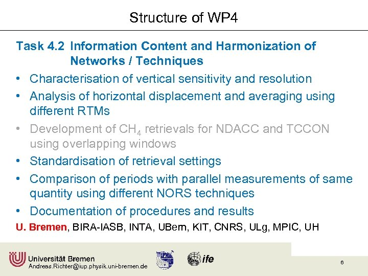 Structure of WP 4 Task 4. 2 Information Content and Harmonization of Networks /